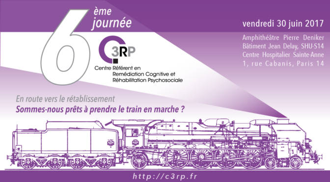"""""""vers le rétablissement""""- 6ème journée du c3rp - 30 juin 2017"""