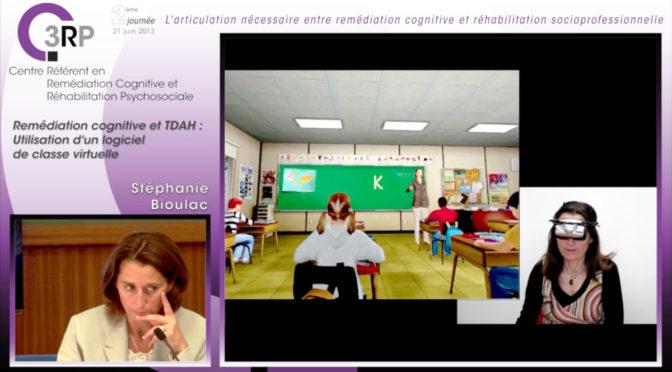 TDAH et réalité virtuelle, Stéphanie Bioulac