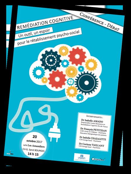 Affiche de la conférence UNAFAM du Cher sur la remédiation cognitive, 20 octobre 2017 à Bourges