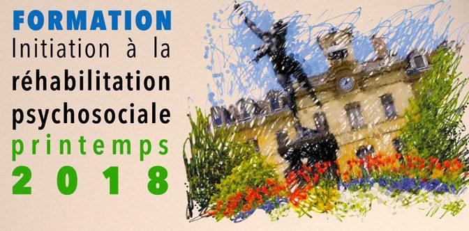 Formation Initiation à la réhabilitation psychosociale; printemps 2018