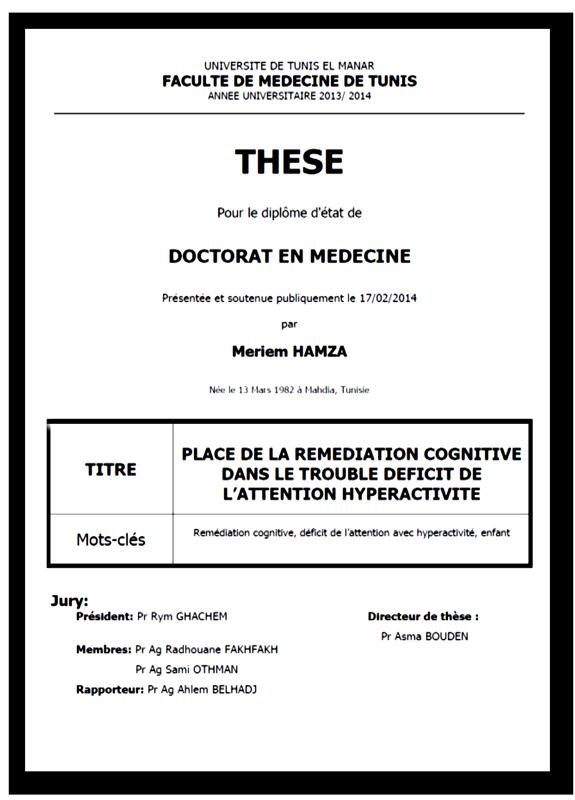 """thèse doctorat Meriem Hamza : Place de la remédiation cognitive dans le trouble déficit de l'attention hyperactive"""""""