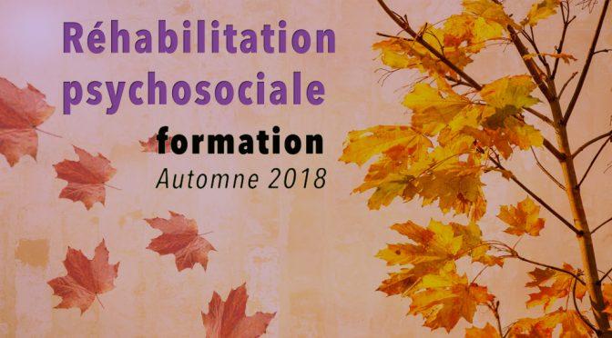Formation Réhabilitation Psychosociale Automne 2018
