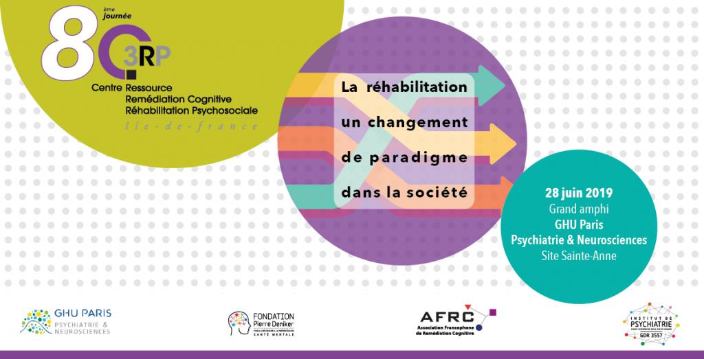 8ème Journée du C3RP : La réhabilitation: un changement de paradigme dans la société