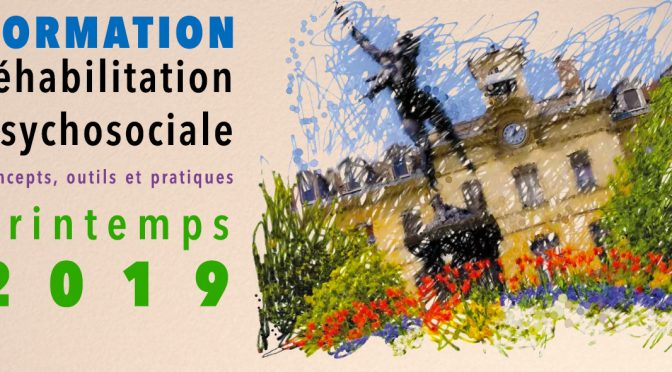 Formation réhabilitation psycho-sociale, mars 2019