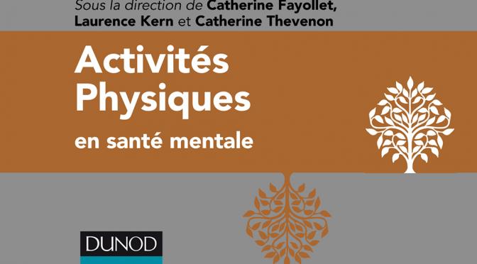 PARUTION : ACTIVITÉS PHYSIQUES EN SANTÉ MENTALE