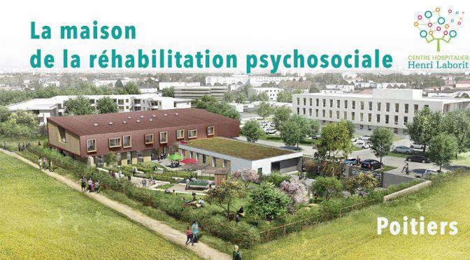 La maison de la réhabilitation psychosociale – CH Laborit