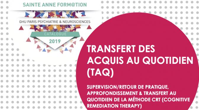 Formation TAQ – Transfert au quotidien