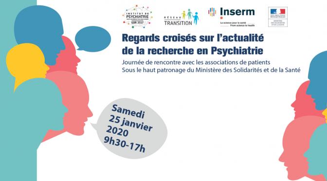 Regards croisés sur l'actualité de la recherche en Psychiatrie